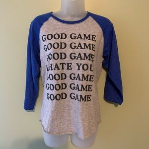 Tops - Good Game I Hate You Raglan Tee Shirt, Size Med